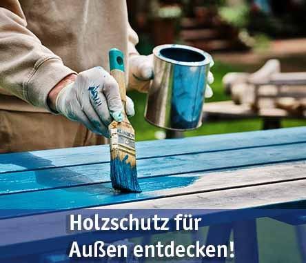 Holzschutz für Außen günstig kaufen bei baumarkt-deutschland!