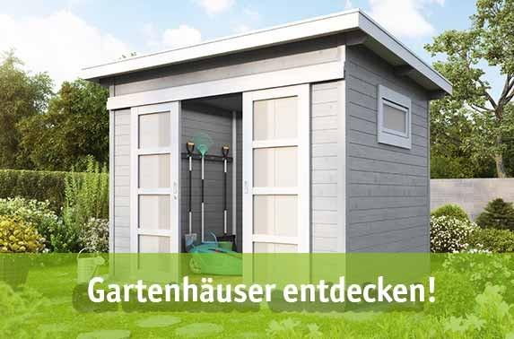 Gartenhäuser entdecken!